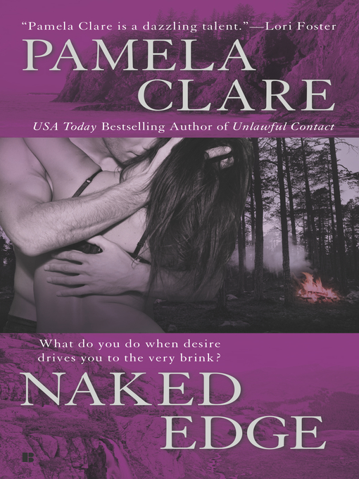 Title details for Naked Edge by Pamela Clare - Wait list
