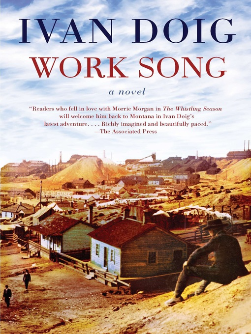 Title details for Work Song by Ivan Doig - Available