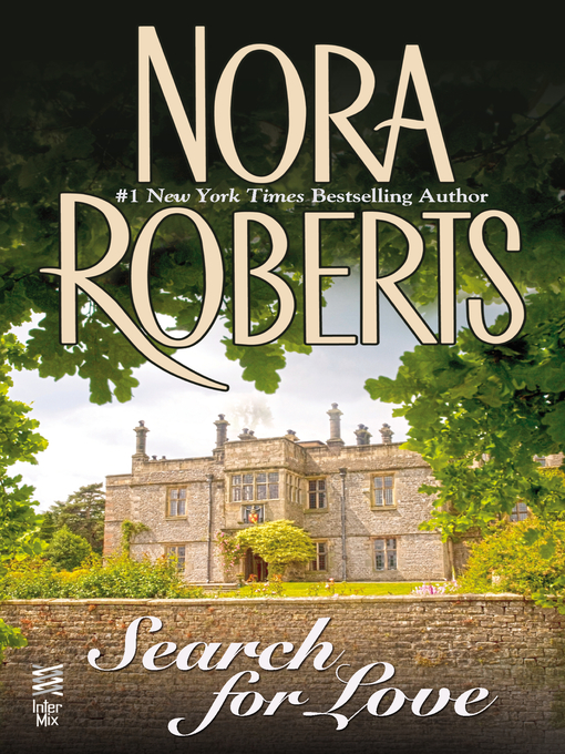 Title details for The Search for Love by Nora Roberts - Wait list