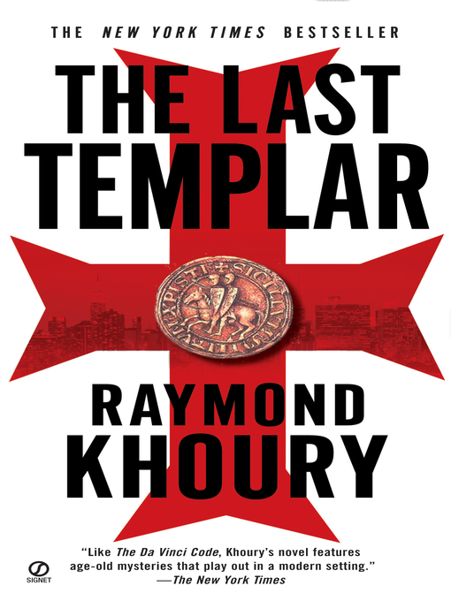 Title details for The Last Templar by Raymond Khoury - Available