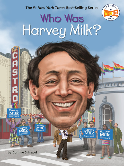Title details for Who Was Harvey Milk? by Corinne A. Grinapol - Available