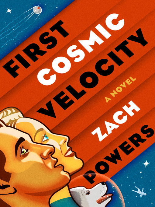 Title details for First Cosmic Velocity by Zach Powers - Available