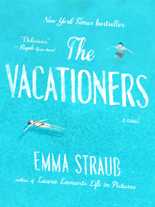 Title details for The Vacationers by Emma Straub - Available