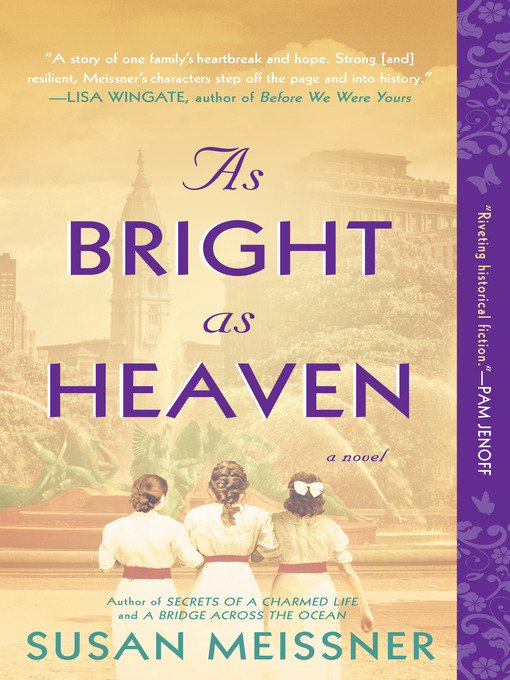 Title details for As Bright as Heaven by Susan Meissner - Wait list