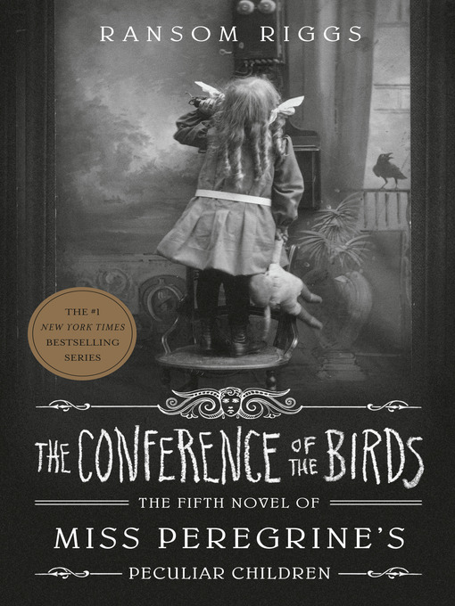 Title details for The Conference of the Birds by Ransom Riggs - Available