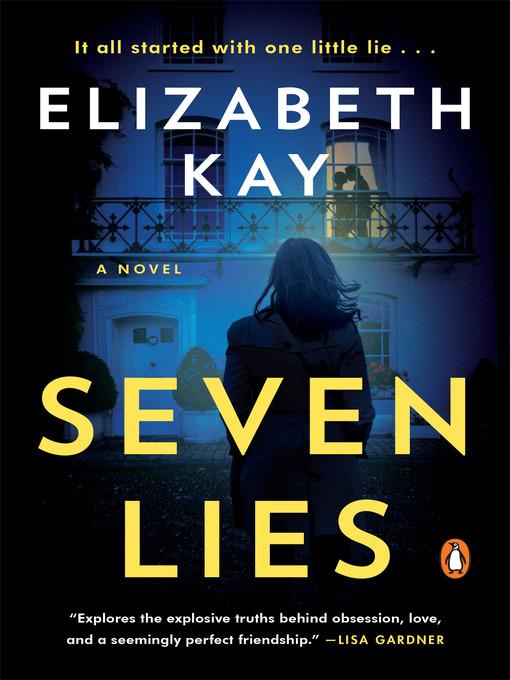Title details for Seven Lies by Elizabeth Kay - Wait list