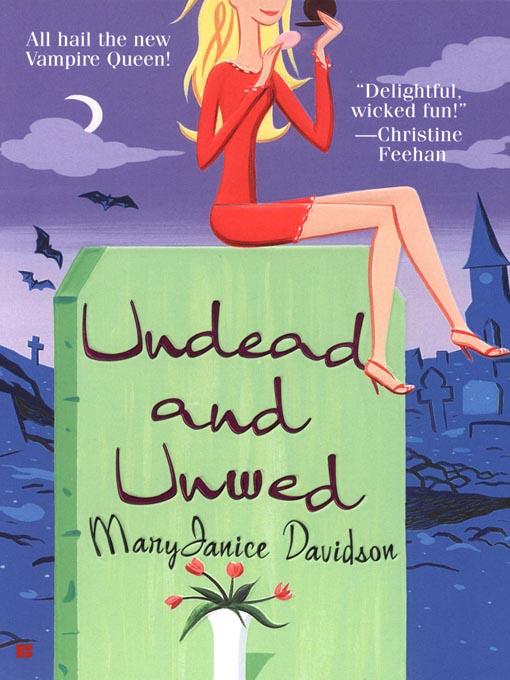 Title details for Undead and Unwed by MaryJanice Davidson - Wait list