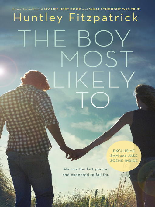 Title details for The Boy Most Likely To by Huntley Fitzpatrick - Wait list