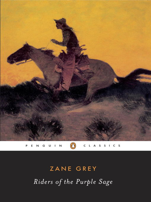 Title details for Riders of the Purple Sage by Zane Grey - Wait list