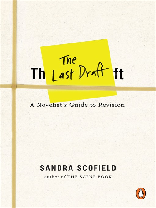 Title details for The Last Draft by Sandra Scofield - Available