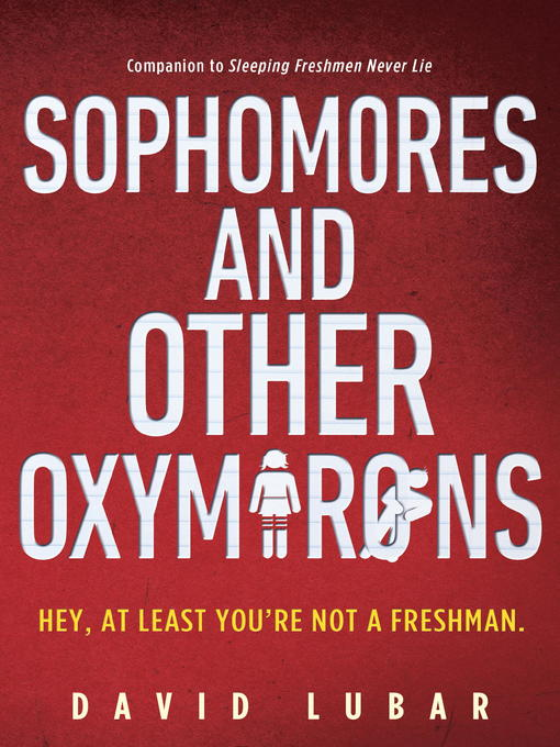 Title details for Sophomores and Other Oxymorons by David Lubar - Wait list
