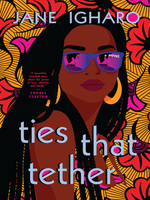 Title details for Ties That Tether by Jane Igharo - Wait list