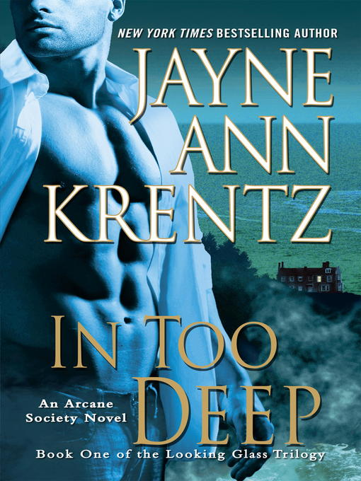Title details for In Too Deep by Jayne Ann Krentz - Available