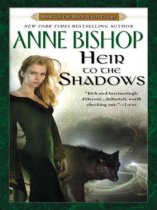 Title details for Heir to the Shadows by Anne Bishop - Wait list