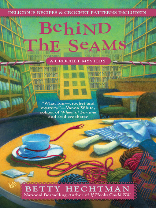 Title details for Behind the Seams by Betty Hechtman - Wait list