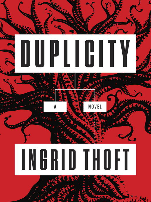Title details for Duplicity by Ingrid Thoft - Available