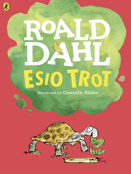 Title details for Esio Trot by Roald Dahl - Available