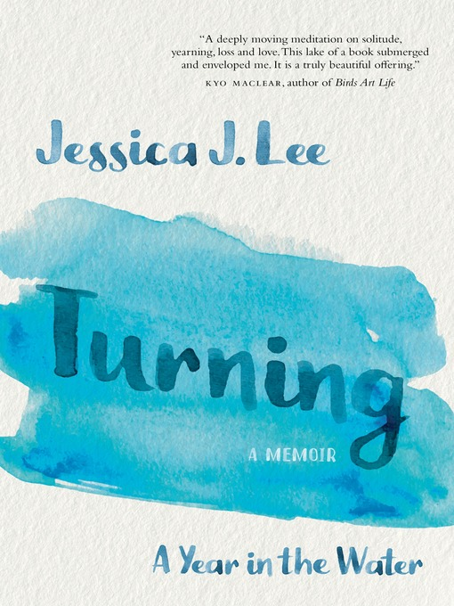 Title details for Turning by Jessica J. Lee - Available