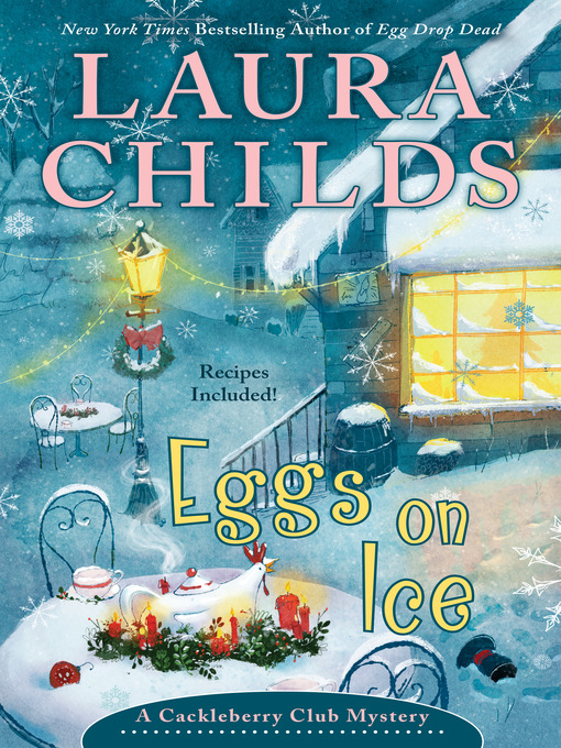 Title details for Eggs on Ice by Laura Childs - Available
