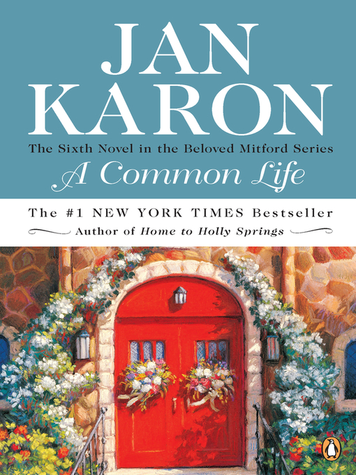 Title details for A Common Life by Jan Karon - Wait list