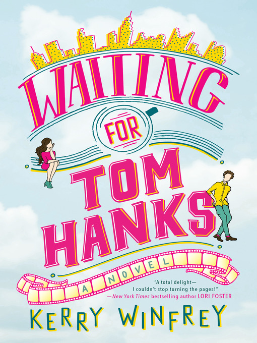 Title details for Waiting for Tom Hanks by Kerry Winfrey - Wait list