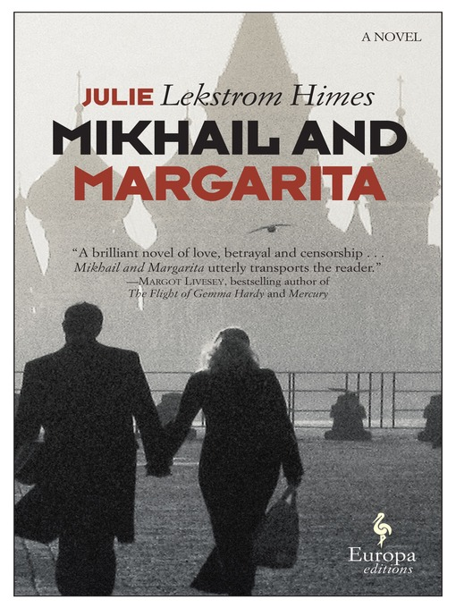 Title details for Mikhail and Margarita by Julie Lekstrom Himes - Available