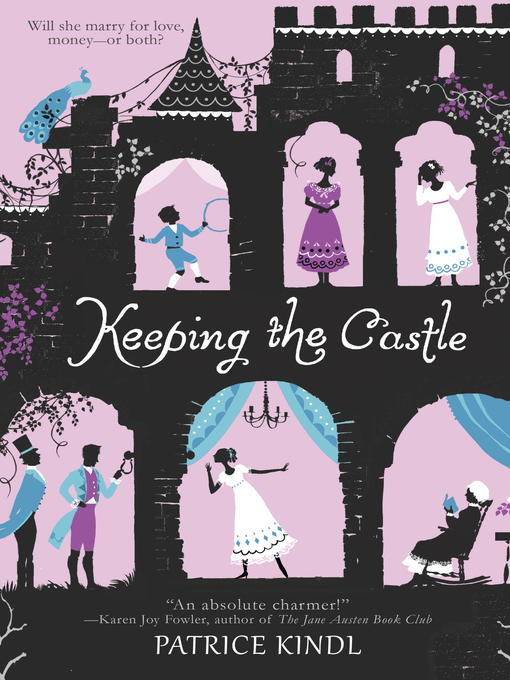 Title details for Keeping the Castle by Patrice Kindl - Available