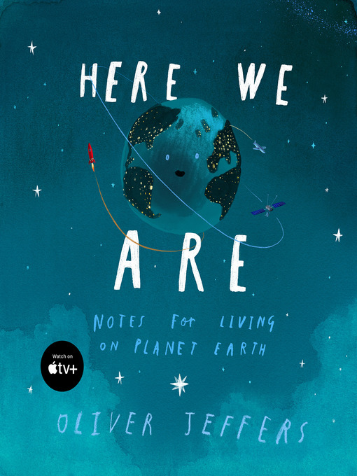 Title details for Here We Are by Oliver Jeffers - Available