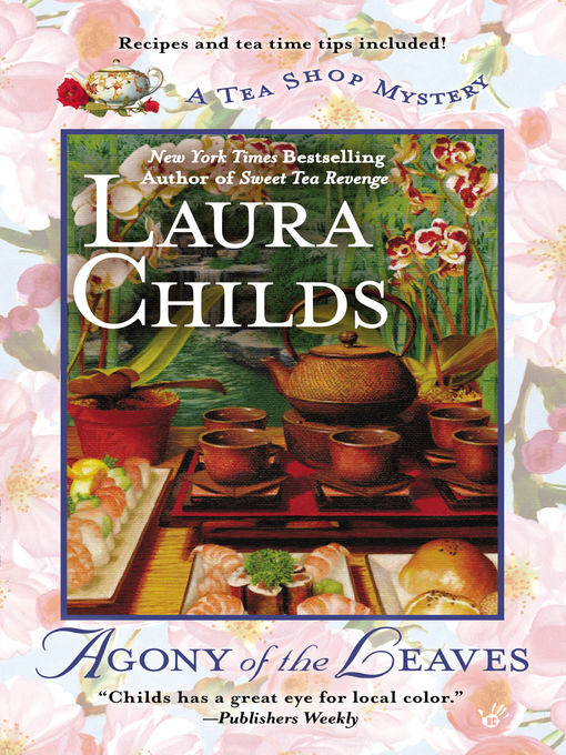 Title details for Agony of the Leaves by Laura Childs - Available