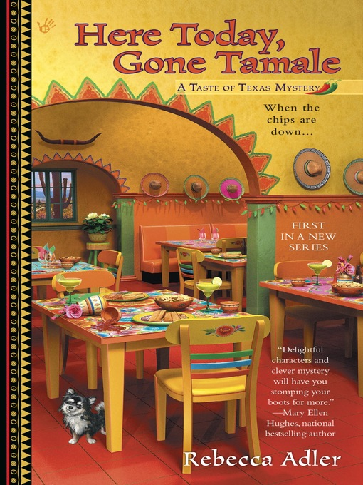 Title details for Here Today, Gone Tamale by Rebecca Adler - Available