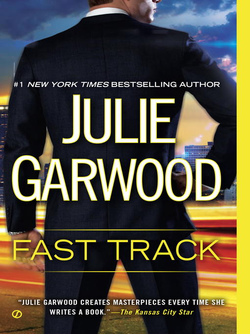 Title details for Fast Track by Julie Garwood - Available