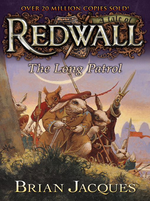 Title details for The Long Patrol by Brian Jacques - Available