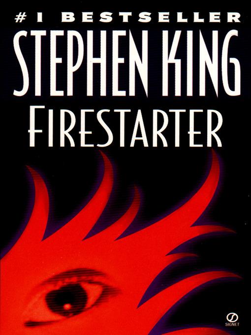 Title details for Firestarter by Stephen King - Available