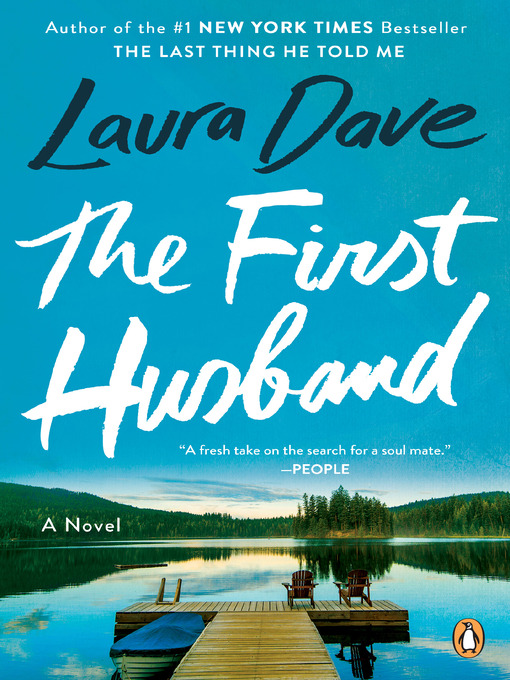 Title details for The First Husband by Laura Dave - Available