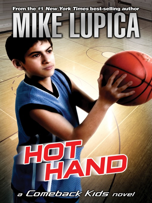 Title details for Hot Hand by Mike Lupica - Wait list