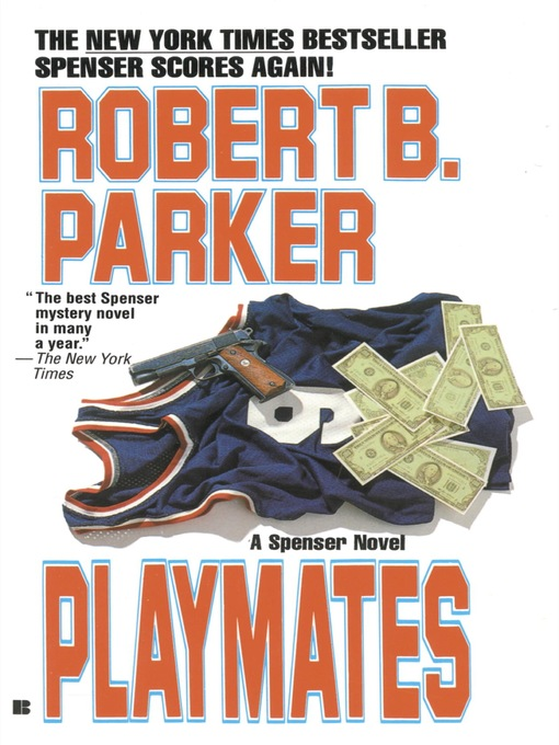 Title details for Playmates by Robert B. Parker - Wait list