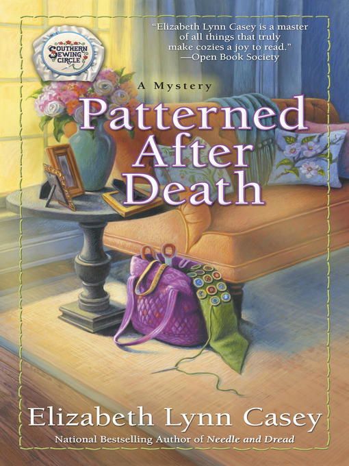 Title details for Patterned After Death by Elizabeth Lynn Casey - Available