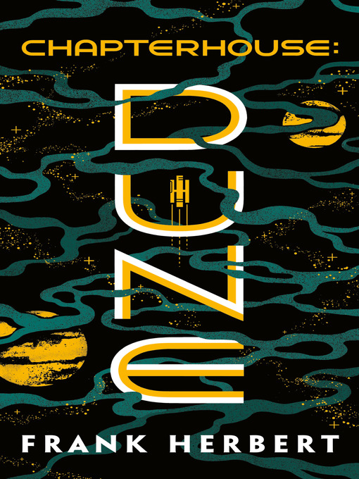 Title details for Chapterhouse: Dune by Frank Herbert - Available
