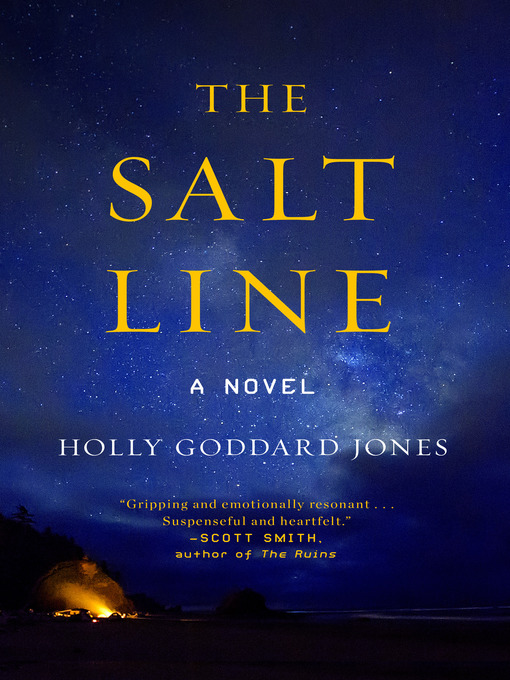 Title details for The Salt Line by Holly Goddard Jones - Available