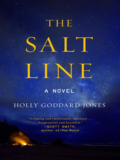 Title details for The Salt Line by Holly Goddard Jones - Wait list
