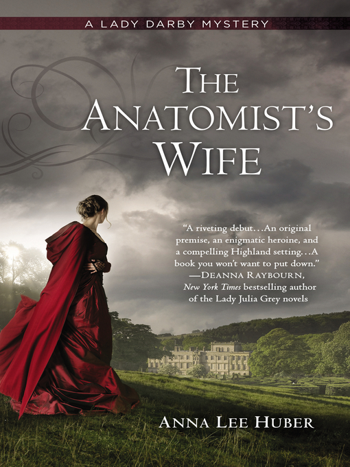 Title details for The Anatomist's Wife by Anna Lee Huber - Wait list