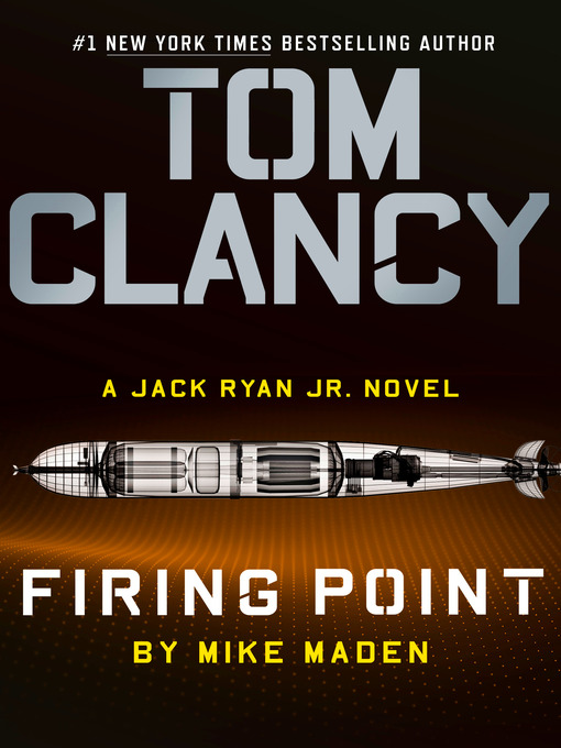 Title details for Tom Clancy Firing Point by Mike Maden - Wait list