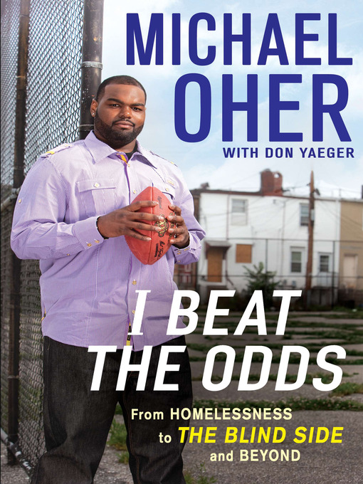 Title details for I Beat the Odds by Michael Oher - Available