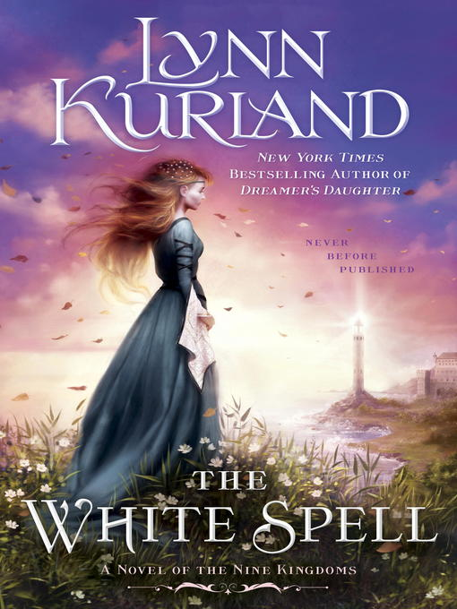 Title details for The White Spell by Lynn Kurland - Available
