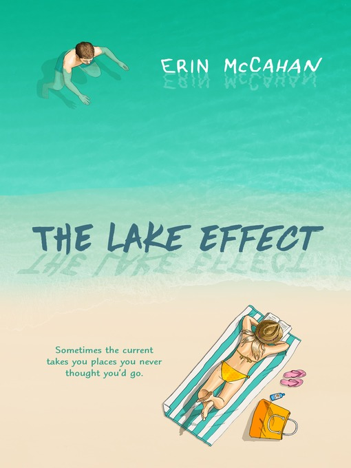 Title details for The Lake Effect by Erin McCahan - Available