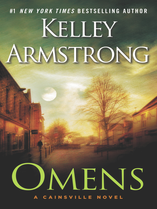 Title details for Omens by Kelley Armstrong - Wait list