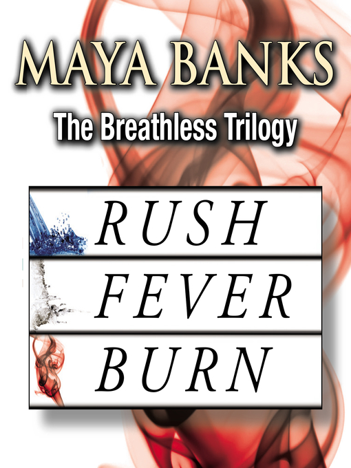 Title details for The Breathless Trilogy by Maya Banks - Wait list