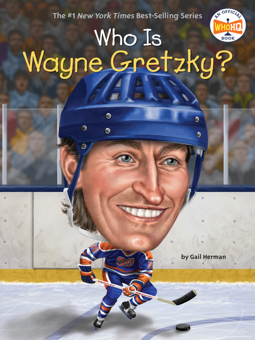 Title details for Who Is Wayne Gretzky? by Gail Herman - Available