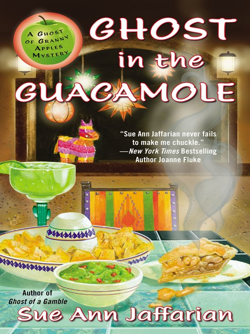 Title details for Ghost in the Guacamole by Sue Ann Jaffarian - Wait list
