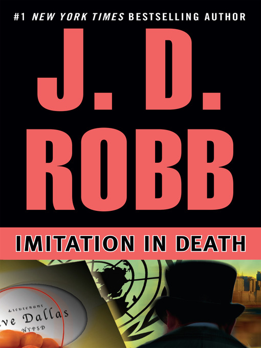 Title details for Imitation in Death by J. D. Robb - Available